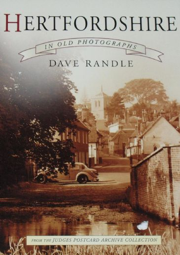 Hertfordshire in Old Photographs, by Dave Randle